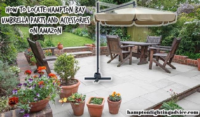 How to Locate Hampton Bay Umbrella Parts on Amazon